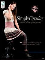 10 Spectacular Simply Circular Knitting Patterns Book Cowl Sweater Tunic Purse