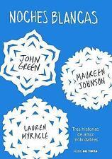 Noches Blancas - John Green + Obsequio El teorema de Katherine - SPANISH