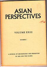 Asian Perspectives XXIII #1 & 2 Archaeology Journal Vietnam Metal Age Hoa Vinh