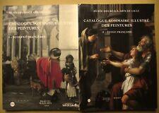 MUSÉE BEAUX-ARTS LILLE CATALOGUE SOMMAIRE ILLUSTRÉ DES PEINTURES 2 VOLUMES 1999