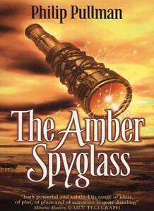 The Amber Spyglass,Philip Pullman