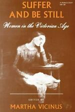Suffer and Be Still: Women in the Victorian Age (Midland Giant), , Good Book