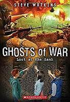 Ghosts of War #2: Lost at Khe Sanh Paperback Steve Watkins