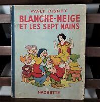 BLANCACHE-NEIGE ET LES SEPT NAINS. WALT DISNEY. EDIT. HACHETTE FRANCE. 1938.