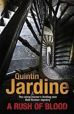 A Rush of Blood by Quintin Jardine, Book, New