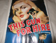 Poster Veronica Lake Robert Preston THIS GUN FOR HIRE Portal Pub 20x28""