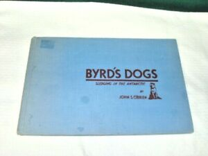 Byrd's Dogs Sledging In Antarctic By John S. O'Brien. 1931