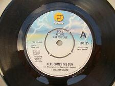 FAT LARY'S BAND HERE COMES THE SUN / LOVE ALIVE fantasy  demo / promo..... 45 rp