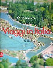 BARBIERI Olivo. Viaggio in Italia 1982-2009. Skira Photography 2010