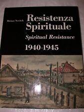 Resistenza Spirituale 1940-1945 Spiritual Resistance by Miriam Novitch Judaica