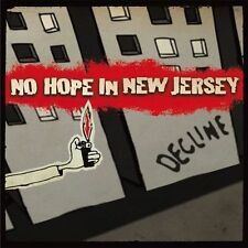 No Hope in New Jersey - Decline  (3 Track CD Single 2005)