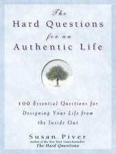 The Hard Questions for an Authentic Life: 100 Essential Questions for Tapping in