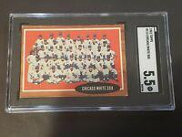 1962 Topps #113 Chicago White Sox SGC 5.5 Newly Graded & Labelled PSA BVS