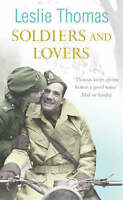 Soldiers and Lovers, Thomas, Leslie, Very Good Book