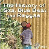 The History Of Ska, Blue Beat And Reggae - CD Album