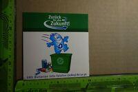 Alter Aufkleber Natur- Umweltschutz Zurück für die... GRS Batterien Recycling