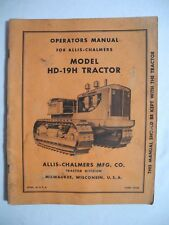 Allis Chalmers Operators Manual HD-19H Tractor Form T232B