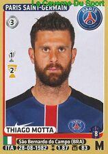 350 THIAGO MOTTA # ITALIA PSG PARIS.SG STICKER PANINI FOOT 2016