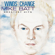 MIKE BATT - CD - GREATEST HITS - THE WINDS OF CHANGE