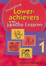 Including Low Achievers in Maths Lessons: Year 1 by Michael Temby, Sue Atkinson