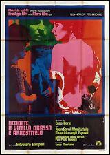 UCCIDETE IL VITELLO GRASSO E ARROSTITELO MANIFESTO CINEMA 1970 MOVIE POSTER 4F