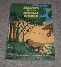 1963 SECRETS OF THE ANIMAL WORLD James O'Donnell Walter Barrows SBS 1st Ptg