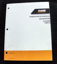 ORIGINAL CASE CX350B TIER 3 EXCAVATOR OPERATORS MANUAL 2007/08 MINTY