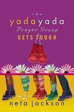 The Yada Yada Prayer Group Gets Tough (Yada Yada Prayer Group, Book 4) Jackson,