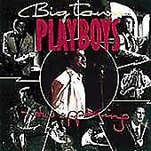 Big Town Playboys - Now Appearing (1990)