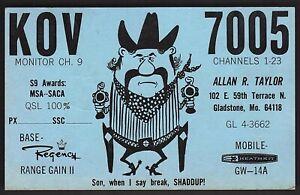 "QSL QSO RADIO CARD ""Son,When I Say Break, SHADDUP!/KOV7005"", Gladstone,MO (Q852)"