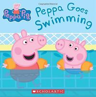 Peppa Goes Swimming (Peppa Pig) by Scholastic