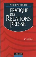 Pratique des Relations Presse - Philippe Morel