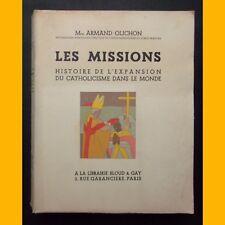LES MISSIONS Histoire de l'expansion du catholicisme dans le monde 1936