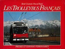 LES TROLLEYBUS FRANÇAIS (Transports urbains)