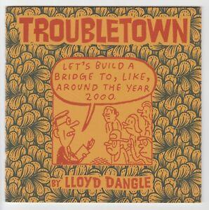 Torubletown (1997) #5 - Focus-Group Tested - Lloyd Dangle