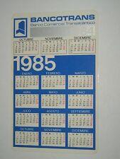CALENDARIO BANCOTRANS. BANCO COMERCIAL TRANSATLANTICO. AÑO 1985.