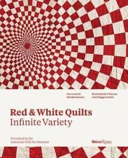 Red and White Quilts: Infinite Variety: Presented by the American Folk Arts #01