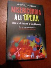 COLMEGNA Misericordia all'opera (Casa della Carità) -In dialogo- 175 pg.- 2015