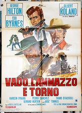 manifesto 2F film VADO L'AMMAZZO E TORNO Enzo G. Castellari George Hilton 1967