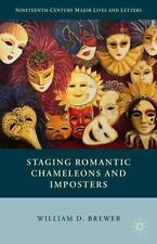 Nineteenth Century Major Lives and Letters: Staging Romantic Chameleons and...