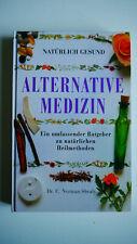 Natürlich Gesund - Alternative Medizin - Ratgeber zu natürlichen Heilmethoden