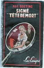 FREDERIC DARD- MAX BEETING -SIGNE TËTE DE MORT -LA LOUPE 1952
