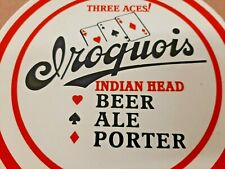Iroquois Indian Head Three Aces Beer Ale Porter Porcelain Sign Bar Liquor Store