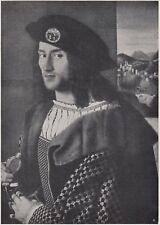 D6784 Bartolomeo Veneto - Ritratto di Gentiluomo - Stampa d'epoca - 1930 print