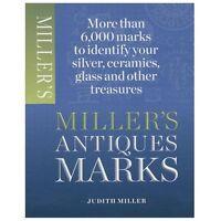 Miller's Antique Marks: By Miller, Judith