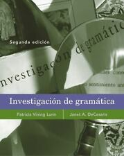 Investigacion de gramatica by Lunn, Patricia V.; DeCesaris, Janet