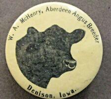 """early W.A.  McHENRY ABERDEEN ANGUS BREEDER Denison IOWA 1.75"""" pinback button ^"""