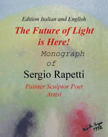 The Future of Light is Here!  di Sergio Rapetti,  2018,  Youcanprint - ER