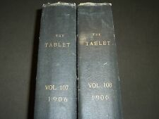 1906 THE TABLET A WEEKLY NEWSPAPER & REVIEW 2 BOUND VOLUMES 107 & 108 - R 1057