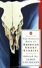 The Penguin Book Of American Short Stories By James Cochrane (Editor)
